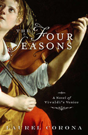 'The Four Seasons: A Novel of Vivaldi's Venice' by Laurel Corona